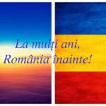 La multi ani, România înainte!