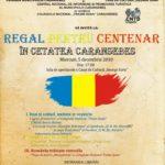 Regal pentru Centenar în Cetatea Caransebeș