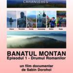 Vă invităm la film: Banatul Montan