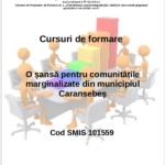 """Cursuri de formare profesională în proiectul """"O șansă pentru comunitățile marginalizate din municipiul Caransebeș"""""""